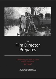 The Film Director Prepares by Jonas Grimas - Book cover